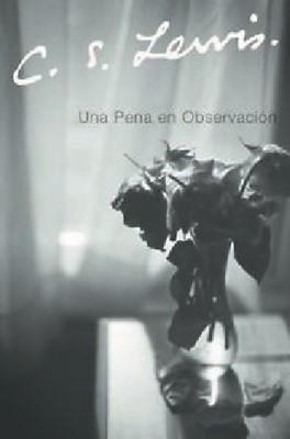 Una Pena en Observación (Rústica) [Libro]