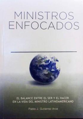 MINISTROS ENFOCADOS [Libro]