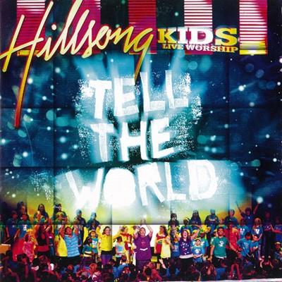 TELL THE WORLD CD HILLSONG KIDS [CD]