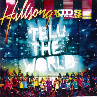 Thell the world Hillsong Kids [CD]