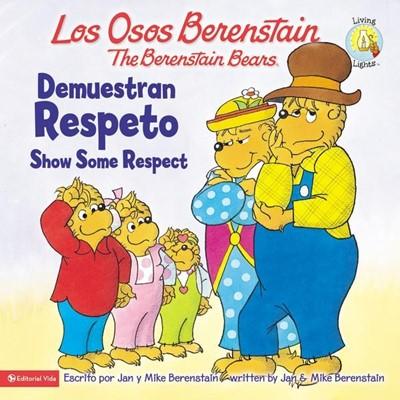 OSOS B DEMUESTRAN RESPETO BIL (Rustica Blanda) [Libro]