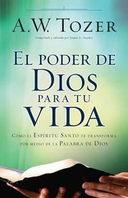 El poder de Dios para tu vida (Rústica) [Libro]