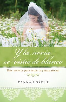 Y la novia se vistió de blanco (Tapa Rústica) [Libro]