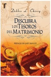 DESCUBRA LOS TESOROS DEL MATRIMONIO (Tapa rústica suave)