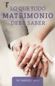 LO QUE TODO MATRIMONIO DEBE SABER