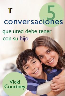 5 CONVERSACIONES DEBE TENER HIJO