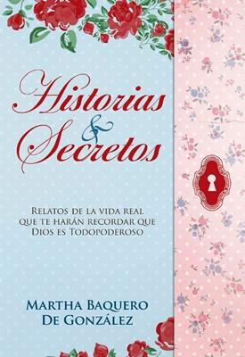 HISTORIAS Y SECRETOS (Rústica) [Libro]