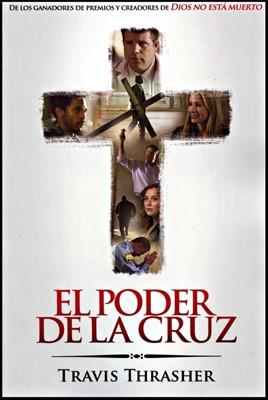 El Poder de la Cruz (Rústica) [Libro]