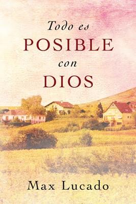 Todo es posible con Dios