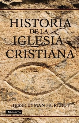 HISTORIA DE LA IGLESIA CRISTIANA TD HURLBUT