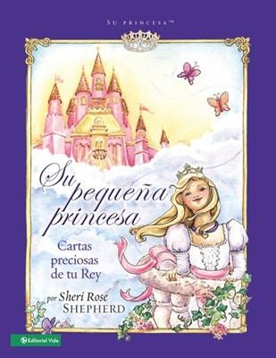 Su Pequeña Princesa (tapa dura )