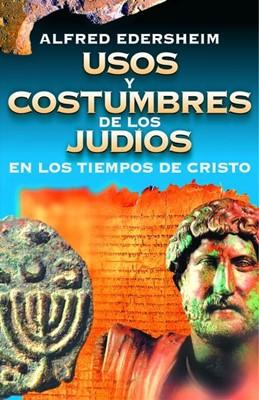 USOS Y COSTUMBRES JUDIOS TIEMPO CRISTO
