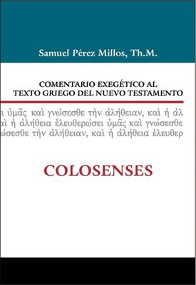 COMENTARIO EXEGETICO GRIEGO NT COLOSENSES