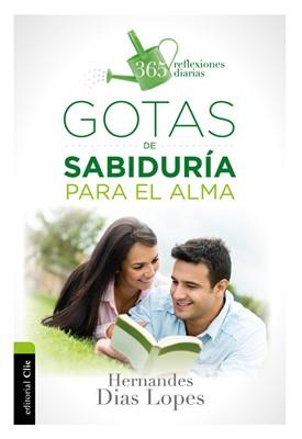 GOTAS DE SABIDURIA PARA EL ALMA (rústica)