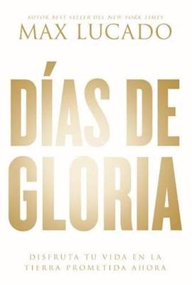 Días De Gloria (Rústica)