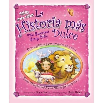 HISTORIA MAS DULCE BIBLIA NIÑAS (tapa dura)