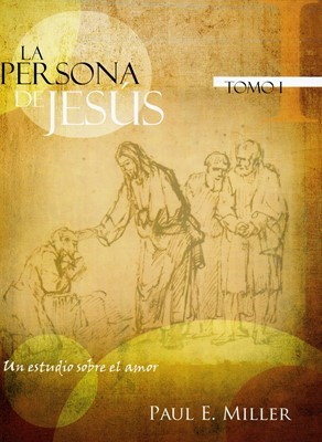 La Persona de Jesús I