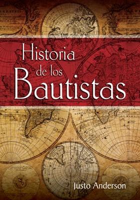 HISTORIA DE LOS BAUTISTAS (tapa Dura)