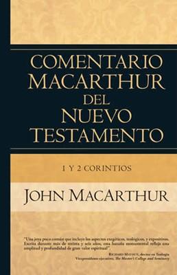 Comentario MacArthur del Nuevo Testamento 1ª y 2ª de Corintios