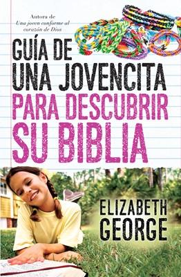 GUIA DE UNA JOVENCITA PARA DESCUBRIR SU BIBLIA