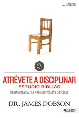 Atrévete a disciplinar:  Respuestas a las preguntas más difíciles