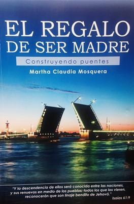 REGALO DE SER MADRE