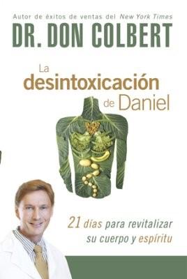DESINTOXICACION DE DANIEL (rústica)