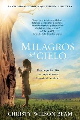 MILAGROS DEL CIELO (rústica)