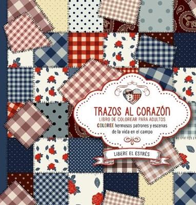 TRAZOS DEL CORAZON (rústica)