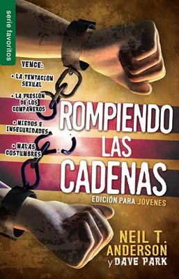 ROMPIENDO LAS CADENAS JOVENES BOLSILLO (rústica)