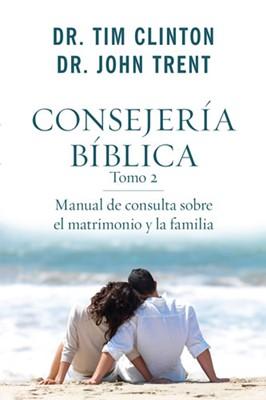 CONSEJERIA BIBLICA T2  MATRIMONIO Y FAMILIA (rústica) [Libro]