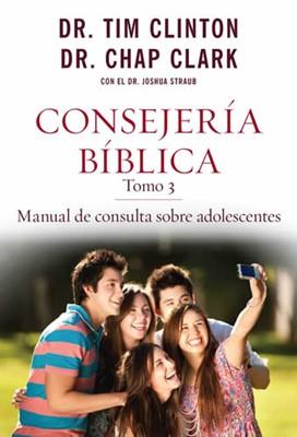 CONSEJERIA BIBLICA T3 ADOLESCENTES (rústica) [Libro]
