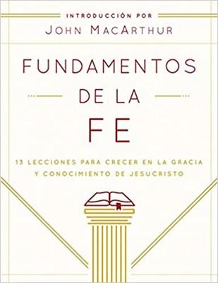 Fundamentos de la Fe (rústica) [Libro]