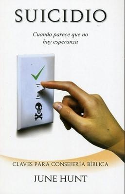 SUICIDIO CUANDO PARECE NO HAY ESPERANZA (rústico)