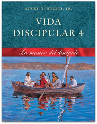 VIDA DISCIPULAR 4 MISION DEL DISCIPULO (rústica) [Libro]