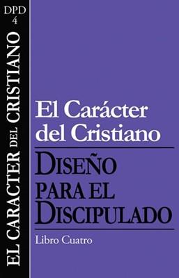 CARACTER DEL CRISTIANO DISCIPULADO 4