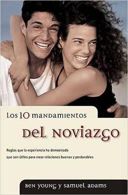 10 MANDAMIENTOS DEL NOVIAZGO (rústica) [Libro]