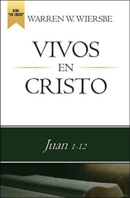 Vivos en Cristo (rústica) [Libro]