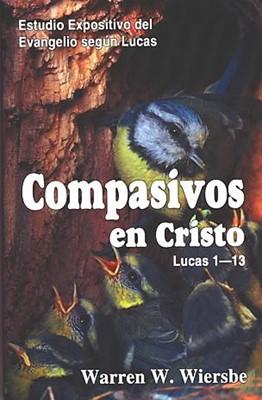 Compasivos en Cristo (Rústica) [Libro]