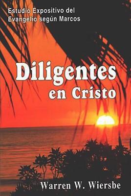 Diligentes En Cristo (Rústica) [Libro]