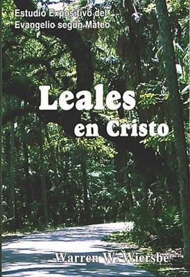 Leales En Cristo (Rústica) [Libro]