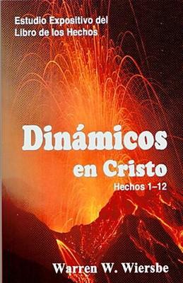 Dinámicos en Cristo (Rústica) [Libro]