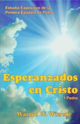Esperanzados en Cristo (Rústica) [Libro]