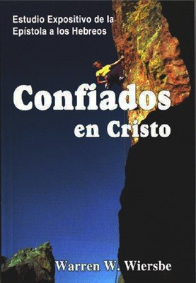 Confiados en Cristo (rústica) [Libro]