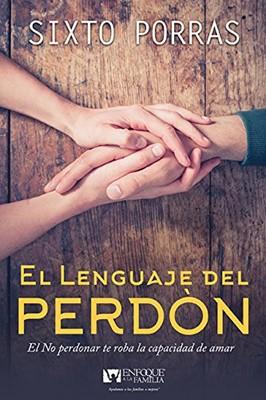 LENGUAJE DEL PERDON (Rústica) [Libro]