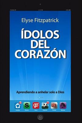 Ídolos del Corazón (Tapa rústica suave) [Libro]