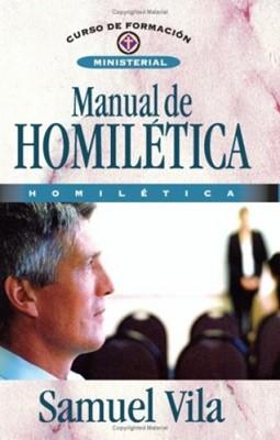 MANUAL DE HOMILETICA (Rústica) [Libro]
