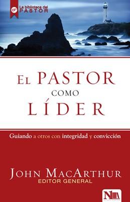 El Pastor Como Líder (rústica) [Libro]