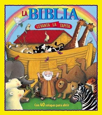 La Biblia Levanta La Tapita (tapa dura) [Libro]