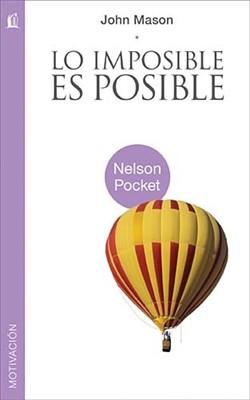 LO IMPOSIBLE ES POSIBLE POCKET (Rústica) [Libro]
